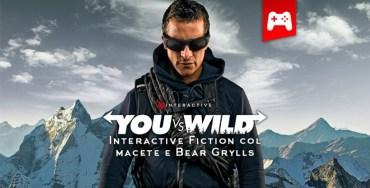 Bear Grylls Interactive Fiction You vs Wild Netflix Storie di Ruolo