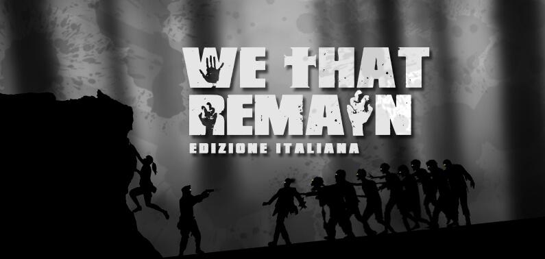 We That Remain Edizione Italian Grant Howitt Gioco di Ruolo Storie di Ruolo