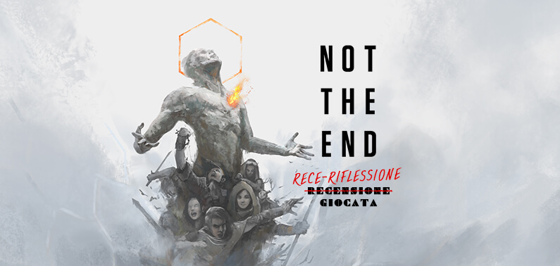 Not The End Recensione Storie di Ruolo Fumble GDR