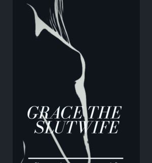 Iiputan Ka Nyan Sa Ulo: Grace The SlutWife - VIII