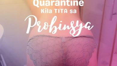 Quarantine Kila Tita Sa Probinsya