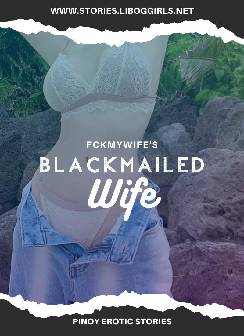 """Blackmailed Wife Part 2<span class=""""rating-result after_title mr-filter rating-result-21086""""><span class=""""no-rating-results-text"""">No ratings yet.</span></span>"""