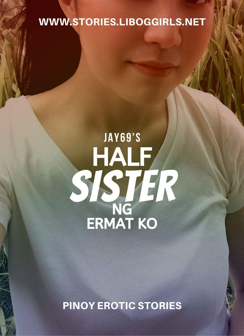 Half Sister ng Ermat ko (Part 2 Panghihipo)