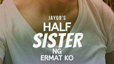 Half Sister ng Ermat ko