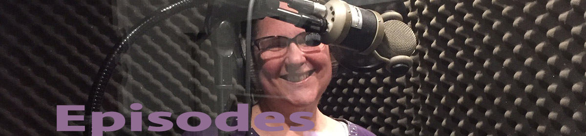 Laurie in sound booth with the word Episodes across the photo