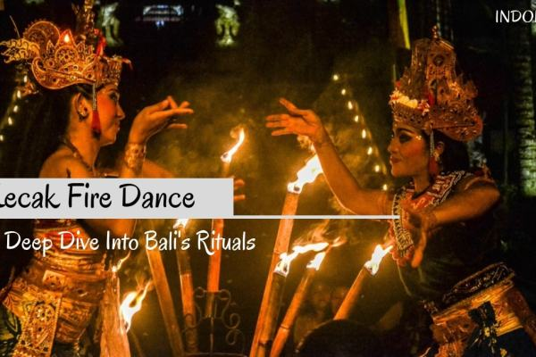 Why Watching A Kecak Fire Dance Is A Must-Do In Bali