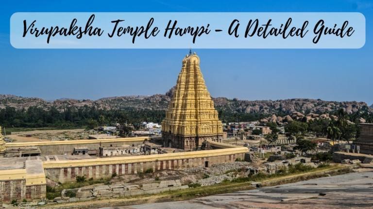 Virupaksha Temple Hampi - A Detailed Guide | Stories by Soumya