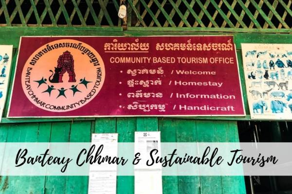 Banteay Chhmar Cambodia – A Great Example of Sustainable Tourism
