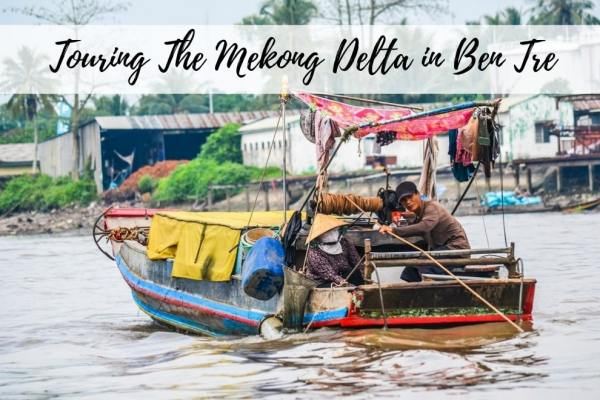 Touring The Mekong Delta In Ben Tre Vietnam