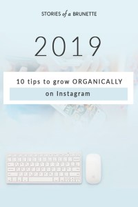 Instagram - 10 tips to grow organically