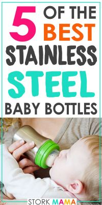 Top 5 Best Stainless Steel Baby Bottles | Stork Mama