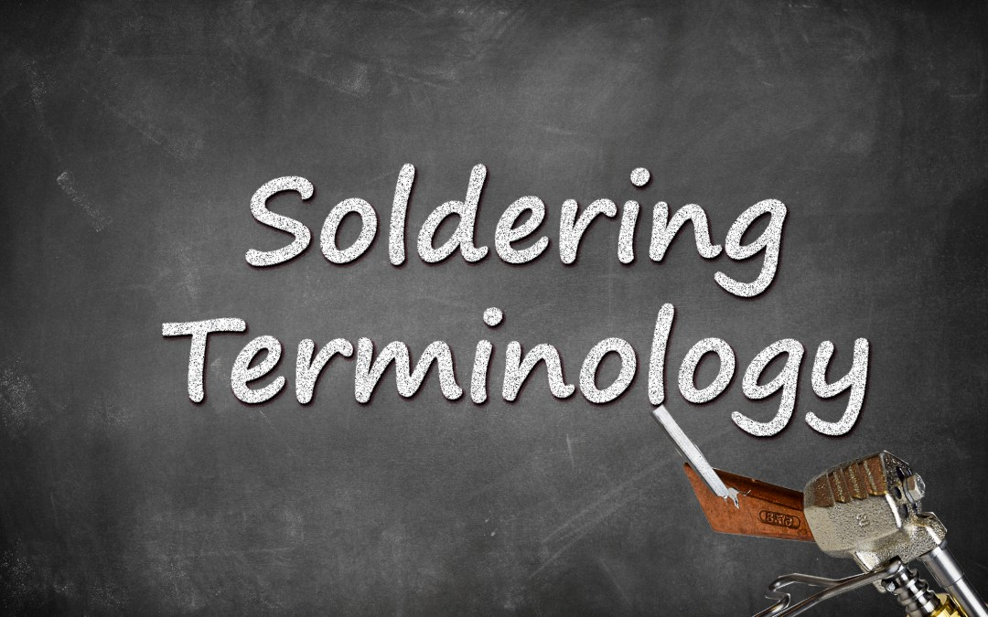 Soldering Terminology