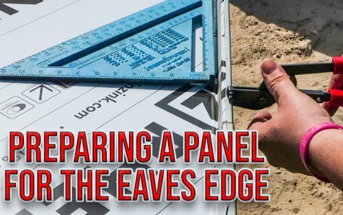 Preparing a Panel for the Eaves Edge