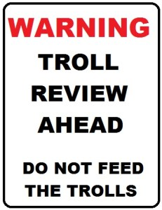 Never feed the trolls, that's exactly what they want