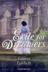 Exile for Dreamers by Kathleen Baldwin