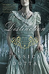 Mark of Distinction by Jessica Dotta