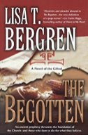 The Begotten by Lisa Bergren