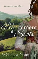 An Arrangement of Sorts by Rebecca Connolly