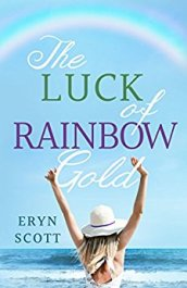 The Luck of Rainbow Gold Eryn Scot