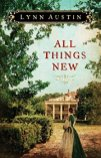 All Things New -Lynn Austin
