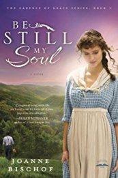 Be STill My Soul -Joanne Bischof