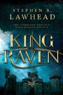 King Raven -Stephen Lawhead
