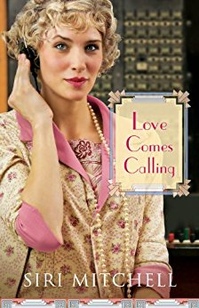 Love Comes Calling -Siri Mitchell