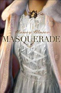 Masquerade -Nancy Moser