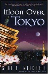 Moon Over Tokyo -Siri Mitchell