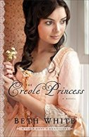 The Creole Princess -Beth White