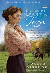 Though My Heart is Torn -Joanne Bischof