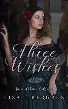 Three Wishes -Lisa T Bergren