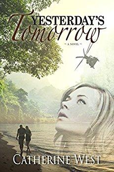 Yesterday's Tomorrow -Catherine West