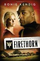 Firethorn -Ronie Kendig