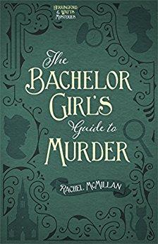 The Bachelor's Guide to Murder -Rachel McMillian