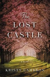 The Lost Castle -Kristy Cambron