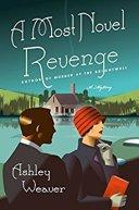 A Most Novel Revenge -Weaver