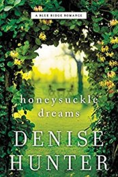 Honeysuckle Dreams -Denise Hunter