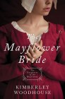 The Mayflower Bride -Kimberly Woodhouse