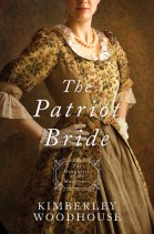 The Patriot Bride -Kimberly Woodhouse