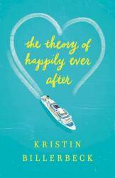The Theory of Happily Ever After -Billerbeck