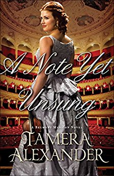A Note Yet Unsung -Tamera Alexander