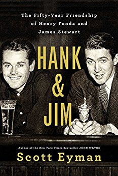 Hank and Jim -Scott Eyman