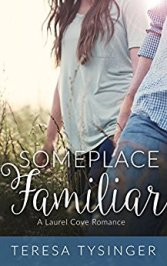 Someplace Familiar -Teresa Tysinger