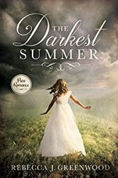 The Darkest Summer -Rebecca J Greenwood