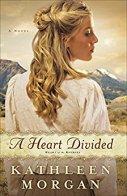 A Heart Divided -Kathleen Morgan