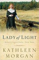 A Lady of Light -Kathleen Morgan