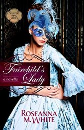 Fairchild's Lady -Roseanna M White