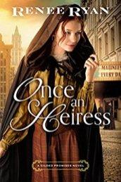 Once an Heiress -Ryan