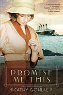 Promise Me This -Gohlke